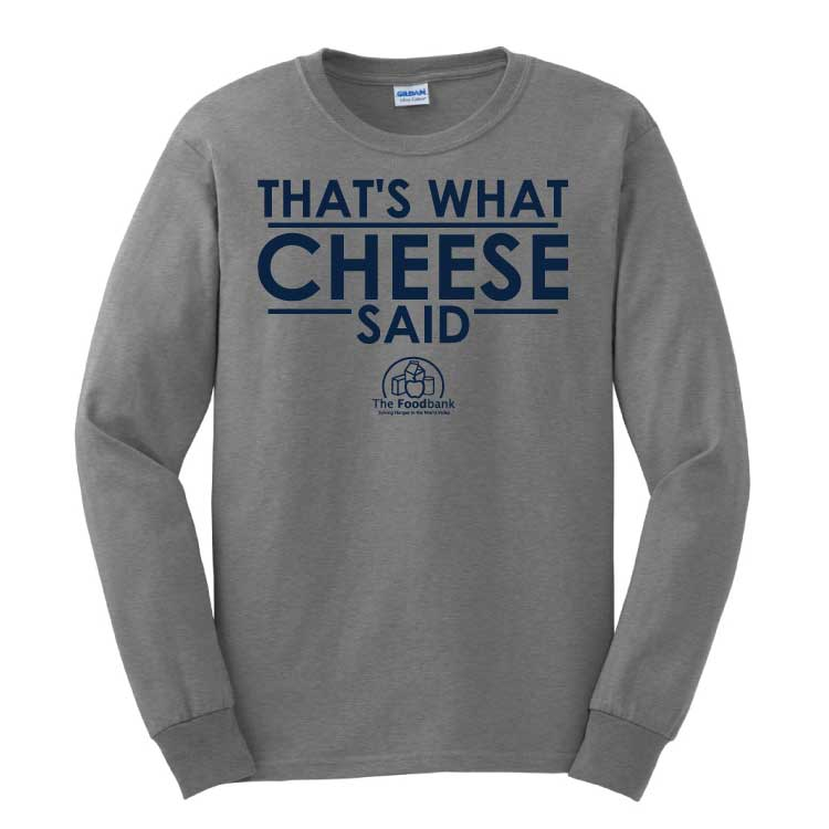 'Cheese' Youth/Adult 100% Cotton Long Sleeve T-Shirt