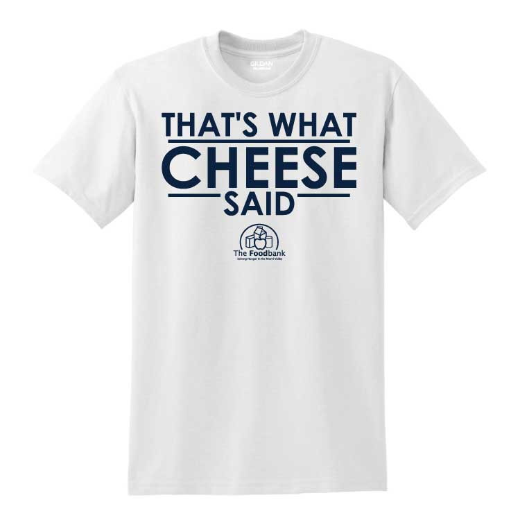 'Cheese' Youth/Adult 50/50 Cotton/Poly T-Shirt
